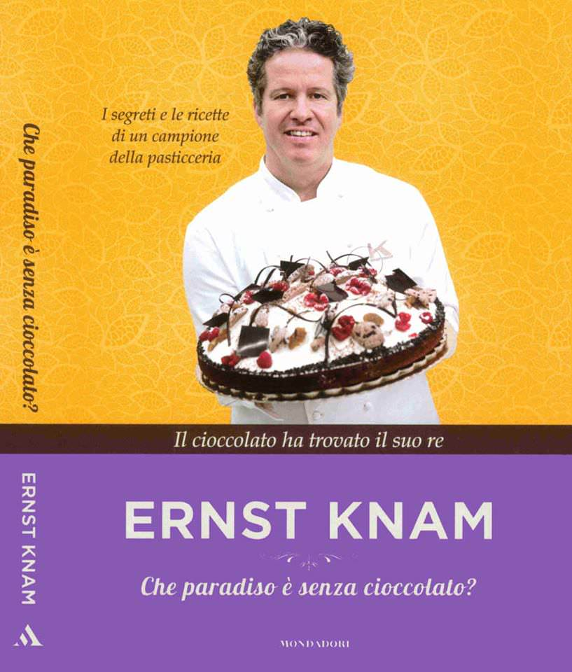 Ernst Knam - Che paradiso è senza cioccolato? - Mondadori - euro 16,90