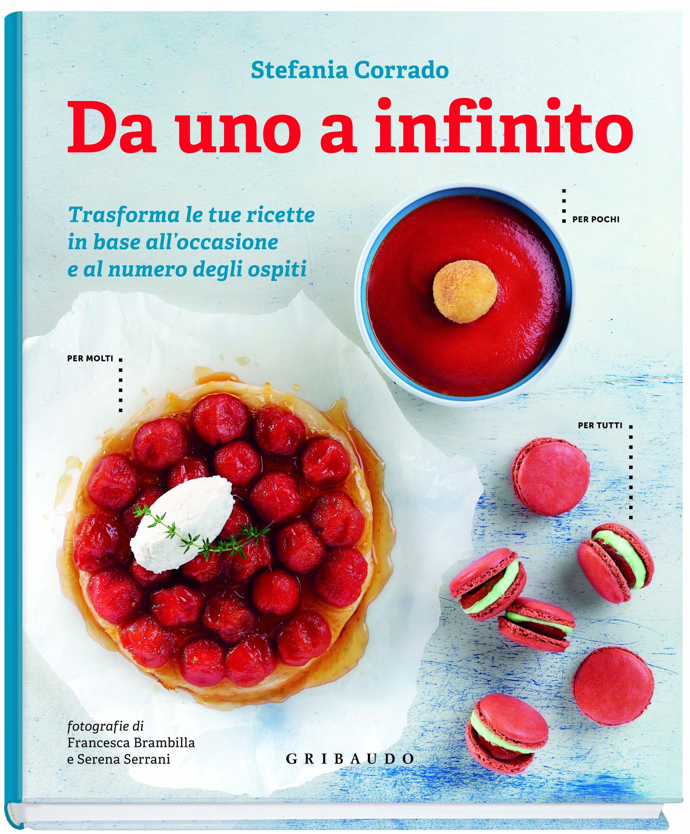 Da Uno a Infinito. Il libro di Stefania Corrado. Fotografie di Francesca Brambilla e Serena Serrani - Ed. Gribaudo - pag. 160